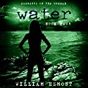 Water: The End of Us, Elements of the Undead, Book 4 Audiobook by William Esmont Narrated by Joseph B. Kearns