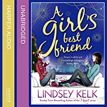A Girl's Best Friend (       UNABRIDGED) by Lindsey Kelk Narrated by Penelope Rawlins