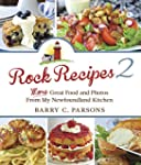 Rock Recipes 2: More Great Food From...