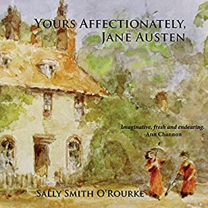 Yours Affectionately, Jane Austen Audiobook