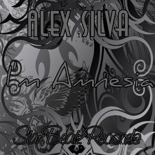 Alex Silva - Im Amnesia(Original Mix)
