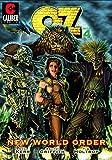 OZ: New World Order - Volume 4 (Graphic Novel)