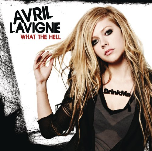 Avril Lavigne - What the Hell - Zortam Music