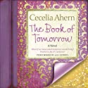 The Book of Tomorrow: A Novel (       UNABRIDGED) by Cecelia Ahern Narrated by Ali Coffey