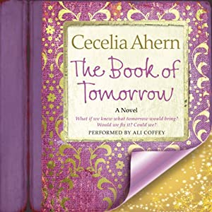 The Book of Tomorrow: A Novel | [Cecelia Ahern]