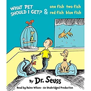 What Pet Should I Get? and One Fish Two Fish Red Fish Blue Fish Audiobook