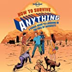 Lonely Planet How to Survive Anything...