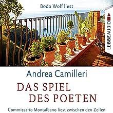 Das Spiel des Poeten: Commissario Montalbano liest zwischen den Zeilen (       gekürzt) von Andrea Camilleri Gesprochen von: Bodo Wolf