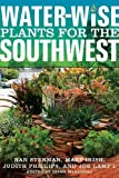 img - for Water-Wise Plants for the Southwest (Water Gardening) book / textbook / text book