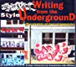 Writing from the underground