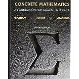 Concrete Mathematics: A Foundation for Computer Science (2nd Edition) ~ Donald E. Knuth