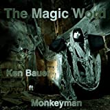 The Magic Word (ft Monkeyman - Radio Edit)