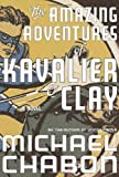 The Amazing Adventures of Kavalier and Clay Michael Chabon
