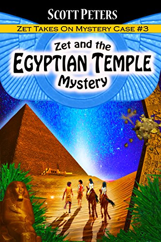 Zet and the Egyptian Temple Mystery by Scott Peters