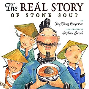 The Real Story of Stone Soup Audiobook