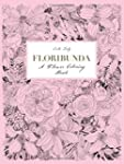 Floribunda a Flower Coloring Book