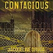 Contagious | [Jacqueline Druga]