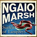 Surfeit of Lampreys (       UNABRIDGED) by Ngaio Marsh Narrated by Philip Franks