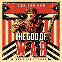 The God of War Audiobook by Joseph Judson Taylor Narrated by Gerald Zimmerman