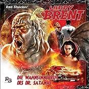 Die Wahnsinnsbrut des Dr. Satanas (Larry Brent 3) | Simeon Hrissomallis
