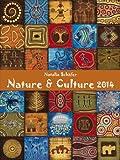 Nature & Culture 2014. Kunst Gallery Kalender