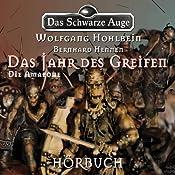 Die Amazone (Das schwarze Auge - Das Jahr des Greifen 3) | Wolfgang Hohlbein, Bernhard Hennen