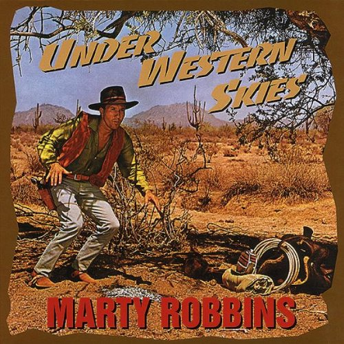MARTY ROBBINS - Under Western Skies - Zortam Music