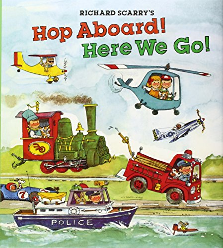 Download Richard Scarry's Hop Aboard! Here We Go!
