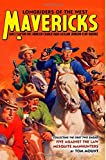 img - for Mavericks: Longriders of the West, Volume 1 (The Five Mavericks) book / textbook / text book