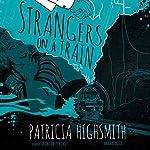 Strangers on a Train | Patricia Highsmith