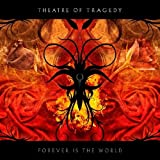 Theatre Of Tragedy Forever Is The World [VINYL]