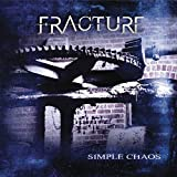 Simple Chaos by Fracture (2010-10-12)