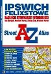 Ipswich & Felixstowe Street Atlas (A-...