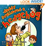 Children's Book: Daddy swallowed a He...
