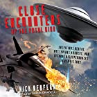 Close Encounters of the Fatal Kind: Suspicious Deaths, Mysterious Murders, and Bizarre Disappearances in UFO History Hörbuch von Nick Redfern Gesprochen von: Shaun Grindell