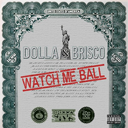 watch-me-ball-feat-brisco-explicit