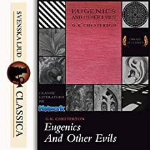 Eugenics and Other Evils Audiobook by Gilbert Keith Chesterton Narrated by Ray Clare