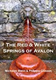 img - for The Red and White Springs of Avalon book / textbook / text book