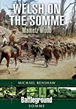 img - for Welsh on the Somme: Mametz Wood (Battleground Somme) by Michael Renshaw (2015-08-28) book / textbook / text book