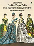 img - for Victorian Fashion Paper Dolls from Harper's Bazar, 1867-1898 (Dover Victorian Paper Dolls) book / textbook / text book