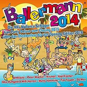 Ballermann 2014 - Die XXL Mallorca Schlager Fan Party Deluxe vom Closing 2015 über das Oktoberfest bis zur Opening Edition 2016
