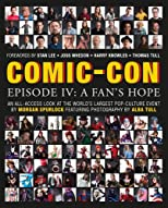 Comic-Con Episode IV: A Fan&#39;s Hope