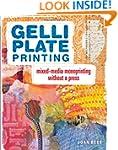 Gelli Plate Printing: Mixed-Media Mon...