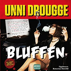 Bluffen [The Scam] | [Unni Drougge]