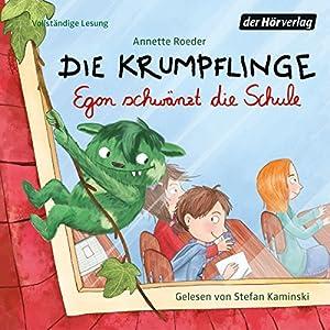 Egon schwänzt die Schule (Die Krumpflinge 3) Hörbuch