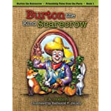Burton the Kind Scarecrow (Friendship Tales from the Farm)