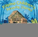 img - for Filipino Children's Favorite Stories [Hardcover] [HK] (Author) Liana Elena Romulo, Joanne de Leon book / textbook / text book