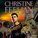 Leopard's Prey: Leopard Series, Book 6 Audiobook by Christine Feehan Narrated by Karen White