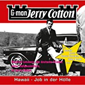 Hawaii, Job in der Hölle (Jerry Cotton 11) | Jerry Cotton