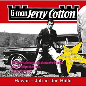 Hawaii, Job in der Hölle (Jerry Cotton 11) Hörspiel